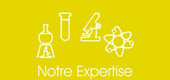 Notre expertise